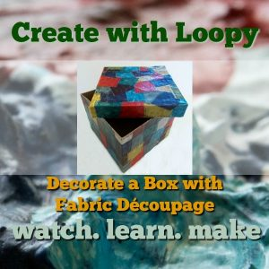 Decorate a Box with Fabric Découpage